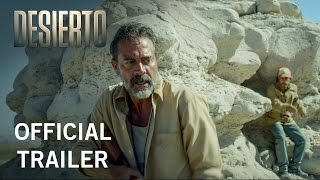 Nonton Desierto   Official Trailer   Own It Now On Digital Hd  Blu Ray   Dvd Film Subtitle Indonesia Streaming Movie Download