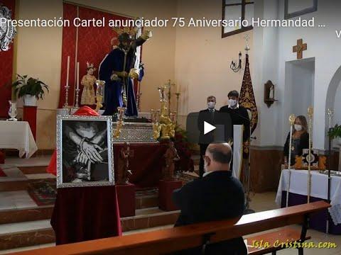 Presentación Cartel anunciador 75 Aniversario Hermandad Flagelación de Isla Cristina