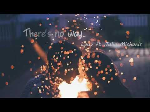 (vietsub) There's no way (ft Julia Michaels) - Lauv - Thời lượng: 2 phút, 56 giây.