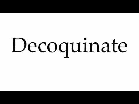 How to Pronounce Decoquinate