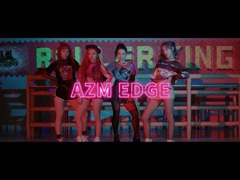 에이지엠 (AZM) - EDGE (видео)
