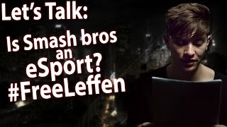 Let's Talk: Is Smash Bros an eSport?  FreeLeffen – ZeRo