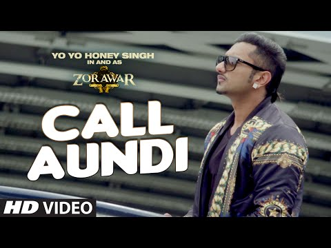 Download Call Aundi Video Song | ZORAWAR | Yo Yo Honey Singh | T-Series HD Mp4 3GP Video and MP3