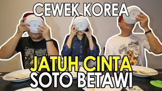 Video CEWEK KOREA Jatuh Cinta Pertama Kali Makan Soto Betawi AFUNG | SOTO LEGENDARIS | ft Hari Jisun MP3, 3GP, MP4, WEBM, AVI, FLV Februari 2018