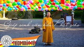 Giúp sinh viên hiểu Phật giáo (23-12-2007) - TT. Thích Nhật Từ