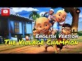Upin & Ipin - The Village Champion [ English Version ][HD]