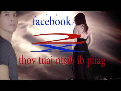 thov tuaj ntsib ib pliag  hauv facebook  2017 (видео)