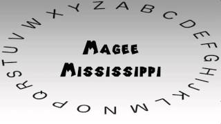 Magee (MS) United States  city photos gallery : How to Say or Pronounce USA Cities — Magee, Mississippi