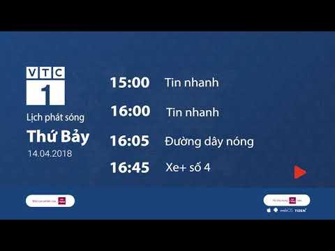 Lịch phát sóng VTC1 ngày 14/4/2018 | VTC1 - Thời lượng: 2 phút.