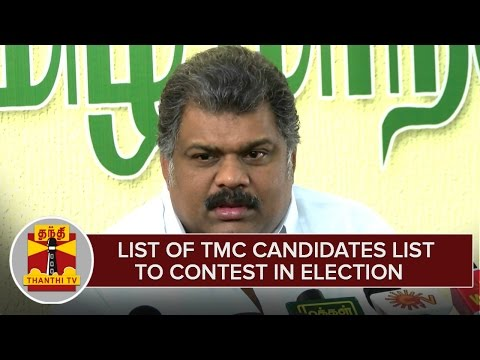 TN-Elections-2016--List-Of-TMC-Candidates-To-Contest-in-Election--Thanthi-TV