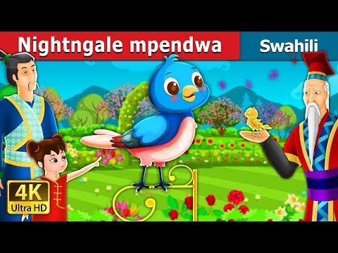 Nightngale mpendwa | Hadithi za Kiswahili | Swahili Fairy Tales