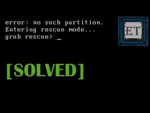 How to Fix Grub Error: No Such Partition. Entering Rescue Mode. Grub Rescue