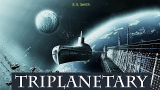Triplanetary - Audiobook by E. E. Smith