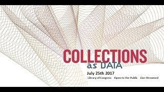 """Building on the success of its """"Collections as Data"""" symposium last year, the Library of Congress National Digital Initiatives (NDI)..."""