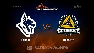 Heroic vs Godsent - DreamHack Open Atlanta 2017 - de_overpass [sleepsomewhile, MintGod]