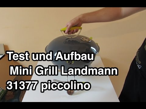 Test und Aufbau Mini Grill Landmann 31377 piccolino tragbarer Kugelgrill nanokultur.de