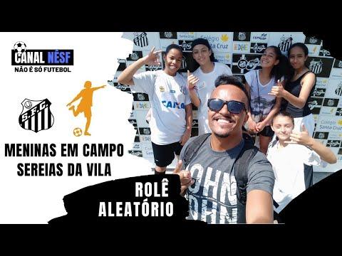 Canal Nésf: Rolê Aleatório - Projeto meninas em Campo