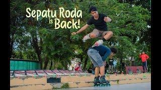 Sepatu Roda is Back!