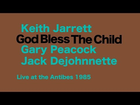 Keith Jarrett Trio – God Bless The Child (Live)