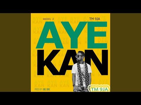 Aye Kan (Remix)