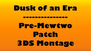 Dusk of an Era | Pre Mewtwo Patch Montage | Smash 3DS