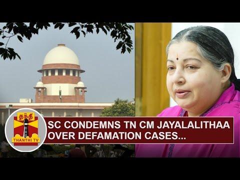 SC-condemns-TN-CM-Jayalalithaa-over-Defamation-Cases-Thanthi-TV