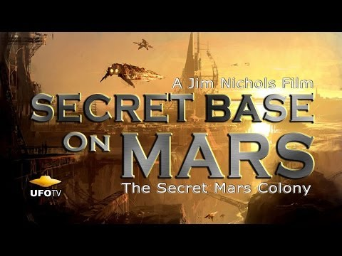 mars - Evidence of a Secret Colony on Mars has sparked the interest of UFO Researchers around the world. Recent whistle-blower revelations from President Eisenhower...