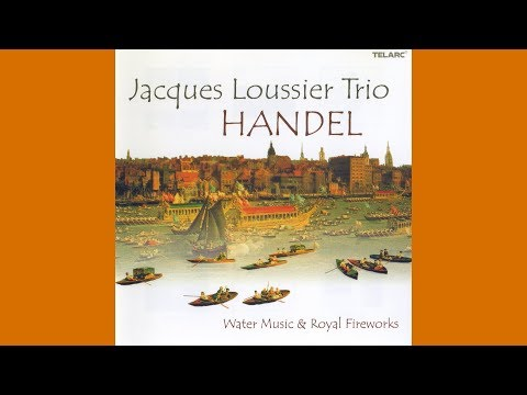 Jacques Loussier Trio – Handel (Water Music & Royal Fireworks)