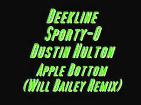 Deekline, Sporty-O, Dustin Hulton - Apple Bottom (Will Bailey Remix)