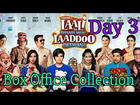 Laali ki shaadi mein laaddoo deewana box office collection day 3