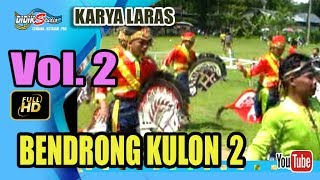 Ebeg Banyumasan # BENDRONG KULON ; Kuda Lumping @ Karya Laras Vol 2