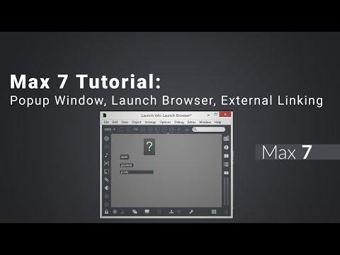 Max 7 Tutorial: Popup Window, Launch Browser,…