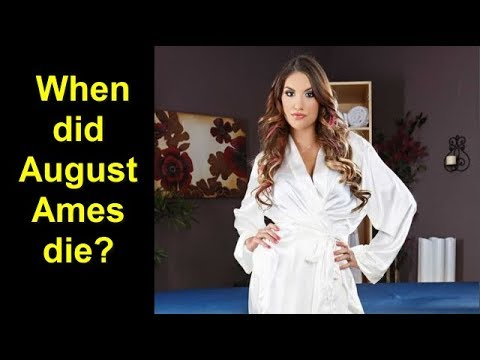 August Ames Death - Who was August Ames? Porn star appeared in adult videos dead at the age of 23