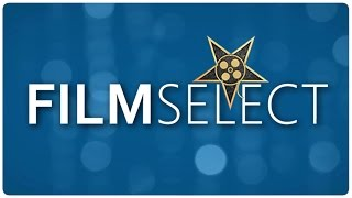 Was ist FilmSelect? | Kanal Trailer
