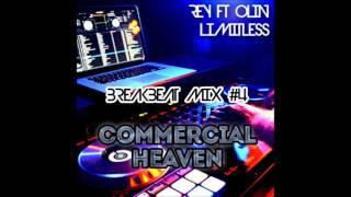 Video DJ Rey ft DJ Olin [Limitless] - Breakbeat Mixtape 4 - Commercial Heaven MP3, 3GP, MP4, WEBM, AVI, FLV Agustus 2018