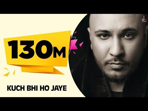 Kuch Bhi Ho Jaye | B Praak | Jaani | Arvindr Khaira | DM | New Romantic song 2020