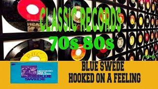 BLUE SWEDE - HOOKED ON A FEELING