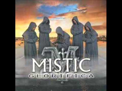 MISTIC - Gloria magna patri (audio)