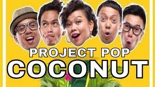 Video PROJECT POP - Coconut (Official Video Clip) MP3, 3GP, MP4, WEBM, AVI, FLV Oktober 2018