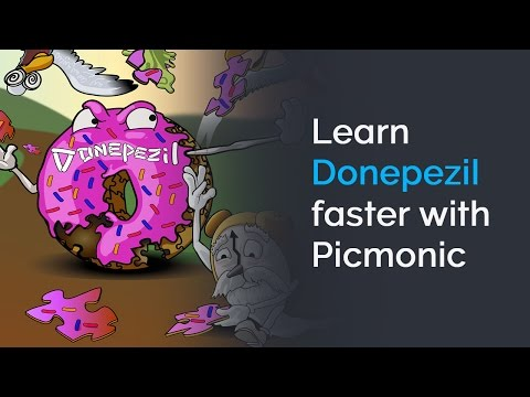 Learn Donepezil Faster with Picmonic (USMLE, Step 1, Step 2 CK)