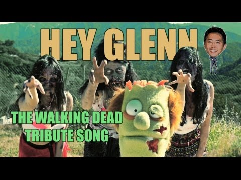 Hey Glenn (THE WALKING DEAD TRIBUTE SONG - SPOILERS)