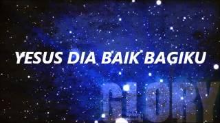 Download Lagu DIA SUNGGUH BAIK ( HE IS SO GOOD ) Mp3