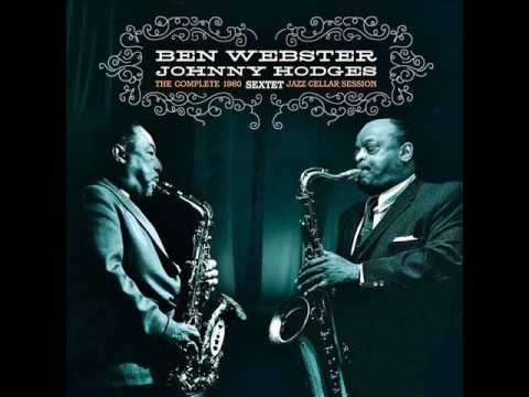 Johnny Hodges/Ben Webster Sextet. I'd Be There