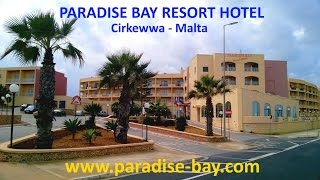 Cirkewwa Malta  city photo : PARADISE BAY RESORT HOTEL - CIRKEWWA - MALTA