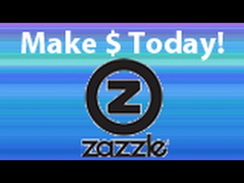 How to make money on Zazzle! (HD)