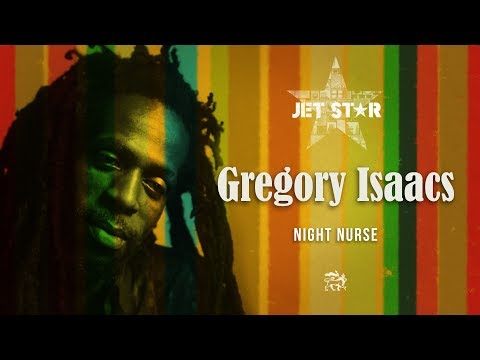 Gregory Isaacs - Night Nurse - Official Audio | Jet Star Music