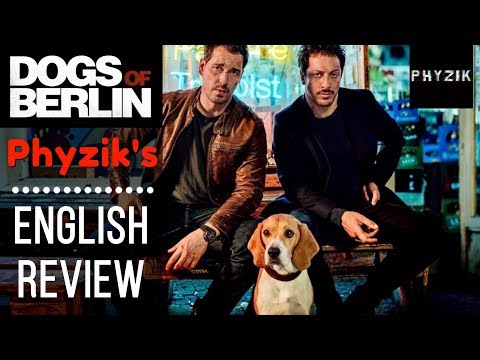 DOGS OF BERLIN (2018) - ENGLISH Review | NETFLIX'S Second FANTASTIC German Series