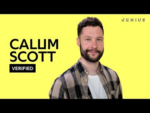 "Calum Scott ""What I Miss Most"" Official Lyrics & Meaning 