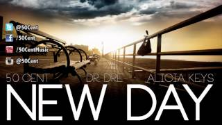 50 Cent - New Day ft Dr Dre & Alicia Keys (Dirty - Audio)