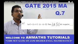 GATE-2015 Q.7 MATHS ANSWER KEY,COMPLEX ANALYSIS- CALCULUS OF RESIDUE